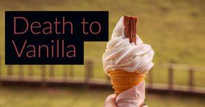 death to vanilla